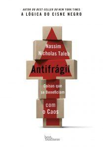 Antifragil - Nassim Nicholas Taleb