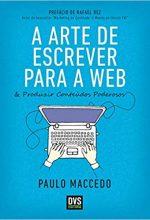 A Arte De Escrever Para A Web E Construir Produtos Poderosos