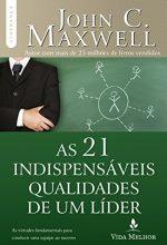 As 21 Indispensáveis Qualidade De Um Líder – Johncmaxwell