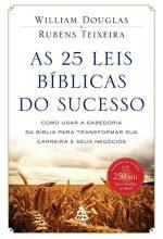 As 25 Leis Bíblicas Do Sucesso – William Douglas