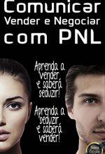 Comunicar, Vender E Negociar – Ricardo Ribeiro Ventura
