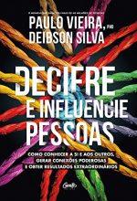 Decifre E Influencie Pessoas – Paulo Vieira E Deibson Silva