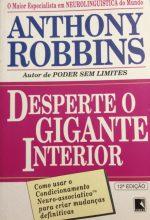 Desperte O Gigante Interior – Anthony Robbins