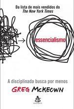 Essencialismo – Greg Mckeown