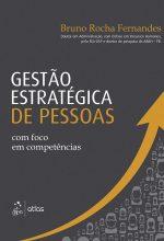 Gestão Estratégica De Pessoas Com Foco Em Competência