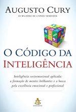 O Código Da Inteligência – Augusto Cury