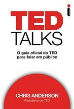 O Guia Oficial Do TED Para Falar Em Público