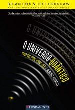 O Universo Quântico – Tudo Que Pode Acontecer Realmente Acontece