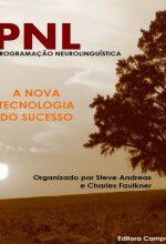 PNL Programação Neurolinguística – Andreas , Steve, Faulkner, Charles