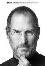 Steve Jobs – A Biografia